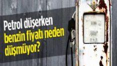 Petrol düşerken benzin fiyatı neden düşmüyor?