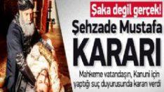 Şehzade Mustafa Davsının Kararı