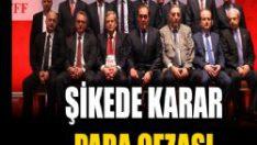 Şikede karar 'para cezası'